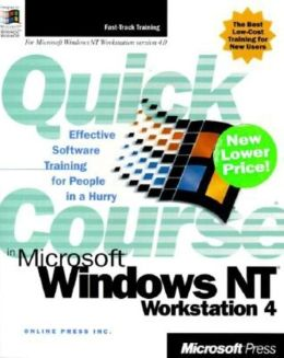 Quick Course in Microsoft Windows NT Workstation 4
