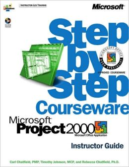 Microsoft Project 2000 Step by Step Courseware