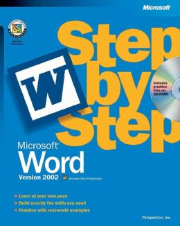 Microsoft Word Version 2002 Step by Step