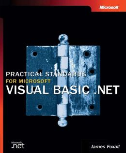 Practical Standards for Microsoft® Visual Basic® .Net