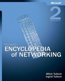 Microsoft Encyclopedia of Networking,Second Edition