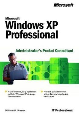 Microsoft Windows XP Professional: Administrator's Pocket Consultant