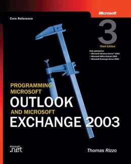Programming Microsoft Outlook and Microsoft Exchange 2003