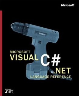 Microsoft Visual C# .Net Language Reference