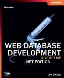 Web Database Development Step by Step .NET Edition