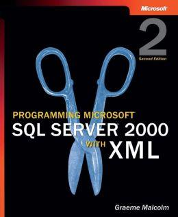 Programming Microsoft SQL Server 2000 with XML