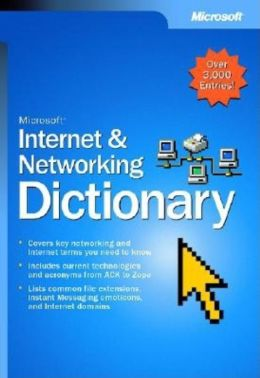 Microsoft Internet and Networking Dictionary