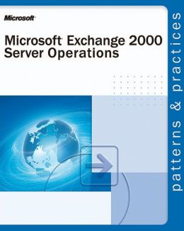 Microsoft Exchange 2000 Server Operations Guide