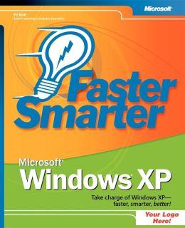 Faster Smarter Microsoft Windows XP