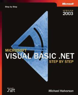 Microsoft Visual Basic .NET Step by Step Version 2003