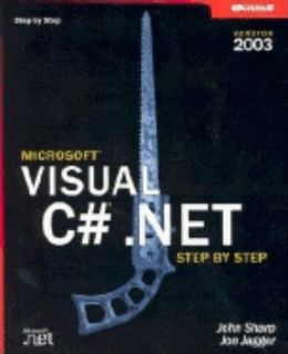 Microsoft Visual C# .NET Step by Step 2003