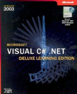 Microsoft Visual C# .NET Deluxe Learning Edition Version 2003