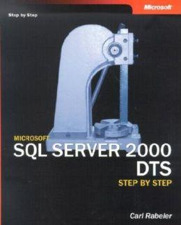 Microsoft SQL Server 2000 DTS Step by Step