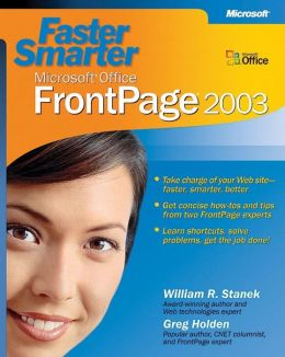 Faster Smarter Microsoft Office FrontPage 2003