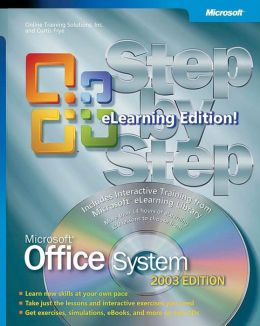 Microsoft Office System Step by Step- 2003 e-Learning Edition