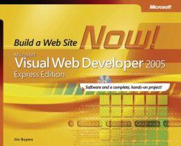 Microsoft Visual Web Developer 2005 Express Edition: Build a Web Page Now!