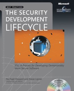 The Security Development Lifecycle: SDL - A Process for Developing Demonstrably More Secure Software