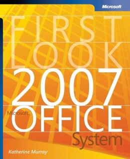 First Look Microsoft Office 2007