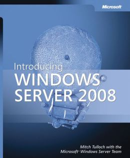 Introducing Windows Server 2008