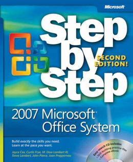 2007 Microsoft Office System Step by Step [With CDROM]
