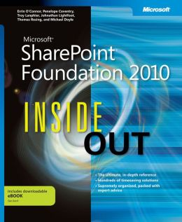 Microsoft SharePoint Foundation 2010 Inside Out