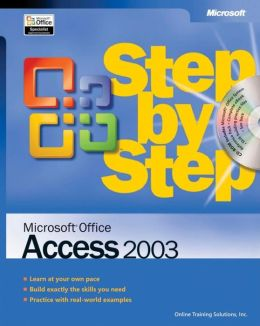 Microsoft® Office Access 2003 Step by Step