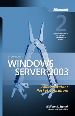 Microsoft® Windows Server 2003 Administrator's Pocket Consultant