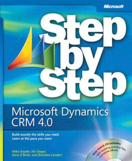 Microsoft Dynamics CRM 4.0 Step by Step