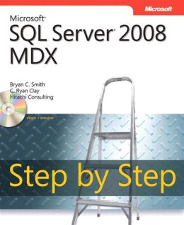 Microsoft SQL Server 2008 MDX Step by Step