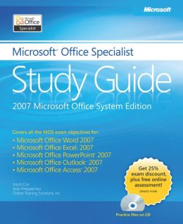The Microsoft Office Specialist Study Guide