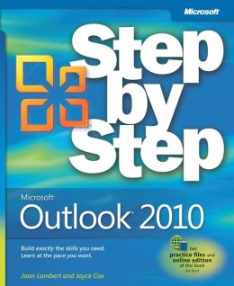 Microsoft® Outlook® 2010 Step by Step