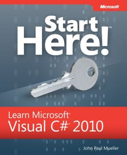 Start Here! Learn Microsoft Visual C# 2010 Programming