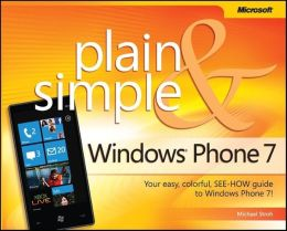 Windows® Phone 7 Plain & Simple