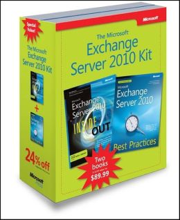 Microsoft Exchange Server 2010 Bundle: Microsoft Exchange Server 2010 Inside Out and Microsoft Exchange Server 2010 Best Practices