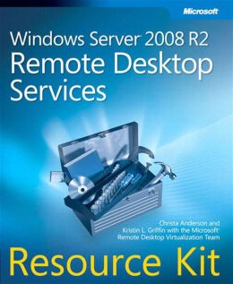 Windows Server® 2008 R2 Remote Desktop Services Resource Kit