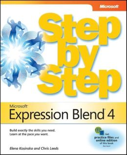 Microsoft® Expression Blend® 4 Step by Step