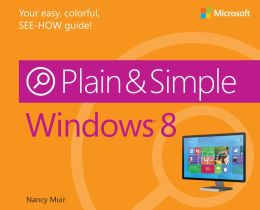 Windows 8 Plain and Simple