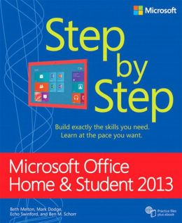Microsoft Office Home and Student 2013 Step by Step