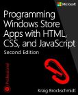 Book Cover Image. Title: Programming Windows Store Apps with HTML, CSS, and JavaScript, Author: Kraig Brockschmidt