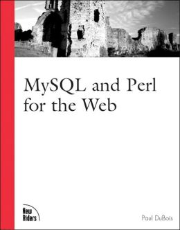 MySQL and Perl for the Web