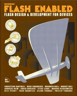 Flash Enabled: Flash Design and Development for Devices