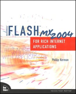 Macromedia Flash MX 2004: For Rich Internet Applications
