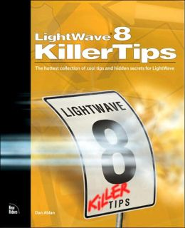 Killer Tips: The hottest collection of tips and hidden secrets for LightWave