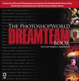 The PhotoshopWorld Dream Team Book