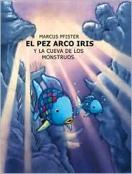 El Pez Arco Iris y la Cueva de Los Monstruos
