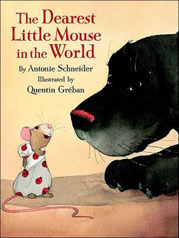 The Dearest Little Mouse in the World (LIBRARY EDITION)