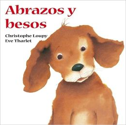 Abrazos y Besos (Hugs and Kisses)