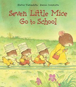 Seven Little Mice Go To School