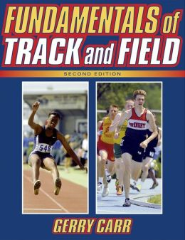 Fundamentals of Track and Field-2nd