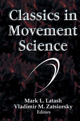 Classics in Movement Science